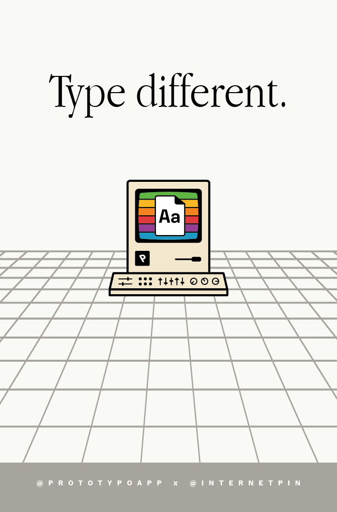 We Wanted To Mix Both The Computing And Typography Universes What If Prototypo Was Created In 80s Draw Inspiration From Macintosh Era